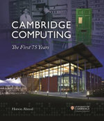 Cambridge Computing : The First 75 Years - Ahmed Haroon