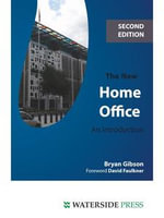 The New Home Office : An Introduction - Bryan Gibson