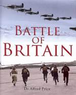 Battle of Britain : Britain's Finest Hour - Dr. Alfred Price