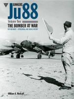 Junkers Ju88 : Volume 2 - William A Metcalf