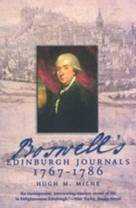 Boswell's : Edinburgh Journals, 1767-1786 - Hugh M. Milne