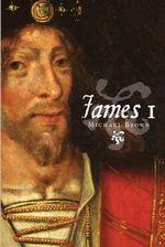 James I - Michael Brown