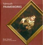 Falmouth Frameworks - Brian Stewart
