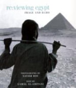 Re:Viewing Egypt : Image and Echo - Xavier Roy