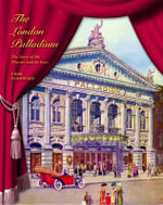 The London Palladium : The Story of the Theatre and its Stars - Christopher Woodward