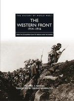 The Western Front 1914-1916 - Michael S. Neilberg