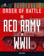 Order of Battle : The Red Army in World War II - David Porter