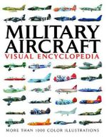 Visual Encylopedia of Military Aircraft - Jim Winchester