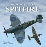 Little Book of the Spitfire - David Curnock