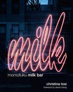 Momofuku Milk Bar - Christina Tosi
