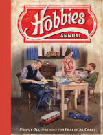 Hobbies Annual : Useful Occupations for Practical Chaps - Ammonite Press