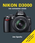 Nikon D3000 : 50 Weird & Wacky Things to Do with Your Digital Ca... - Jon Sparks