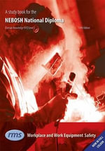 A Study Book for the NEBOSH National Diploma : Unit C - Workplace and Work Equipment Safety