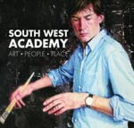 South West Academy : Art-People-Place - Michael Carter