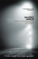 Gold, Frankincense and Dust : A Commissario Soneri Investigation - Valerio Varesi