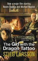 The Girl with the Dragon Tattoo : Millennium Trilogy - Stieg Larsson