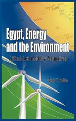 Egypt, Energy and the Environment : Critical Sustainability Issues (HB)