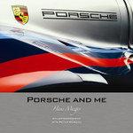 Porsche and Me : Hans Mezger - Hans Mezger
