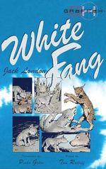 White Fang : Graffex - Jack London