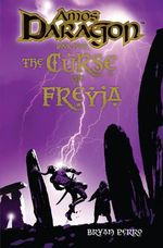 Amos Daragon : The Curse of Freyja : Amos Daragon Series Book 4 - Bryan Perro