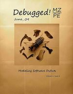 Debugged! MZ/PE : Modeling Software Defects - Dmitry Vostokov