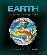 Earth : A Journey Through Time - Nicolas Cheetham