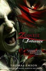 Zombie Britannia - Thomas Emson
