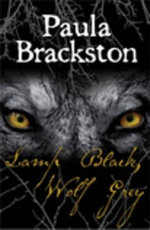 Lamp Black, Wolf Grey - Paula Brackston