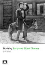 Studying Early and Silent Cinema - Keith Withall