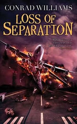 Loss of Separation - Conrad Williams