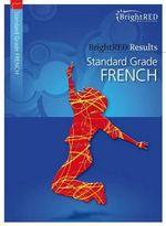 BrightRED Results : Standard Grade French - Emma Welsh
