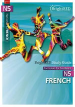 BrightRED Study Guide : National 5 French - Emma Welsh