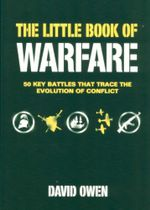 Little Book Of Warfare - David Owen