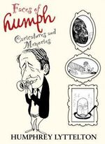 Faces of Humph : Caricatures and Memories - Humphrey Lyttelton