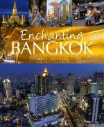 Enchanting Bangkok - Mick Shippen
