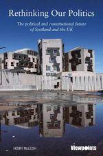 The Progressive Politics : Scotland and Britain in the 21st Century - Henry Mcleish