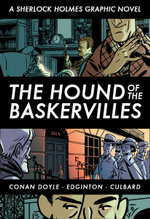The Hound of the Baskervilles : A Graphic Novel - Sir Arthur Conan Doyle
