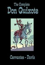 The Complete Don Quixote : Eye Classics - Rob Davis