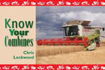 Know Your Combines : Deere, Club Cadet, Wheel Horse and the Rest 1930's... - Chris Lockwood
