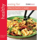 Healthy Eating for Prostate Care - Margaret Rayman