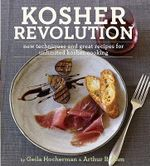Kosher Revolution : New Techniques and Great Recipes for Unlimited Kosher Cooking - Geila Hocherman