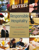 Responsible Hospitality : Theory and Practice - Rebecca Hawkins