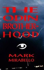 The Odin Brotherhood - Mark Mirabello