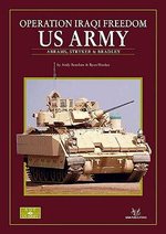 Operation Iraqi Freedom : US Army - Abrams, Bradley & Stryker - Andy Renshaw