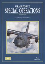 US Air Force Special Operations : Command - Rick Llinares