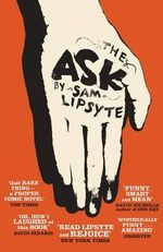 The Ask - Sam Lipsyte