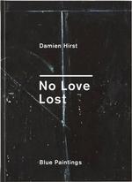 No Love Lost - Damien Hirst
