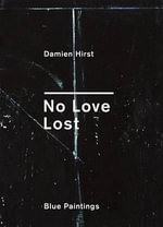 No Love Lost : Signed Edition - Damien Hirst