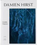 Dark Trees : Text in English and Ukrainian - Damien Hirst
