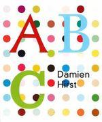 Damien Hirst's ABC : ABC - Damien Hirst